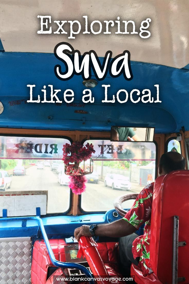 Follow our tips and recommendations and explore Suva like a local. Read More: http://blankcanvasvoyage.com/fiji/exploring-suva-fiji/