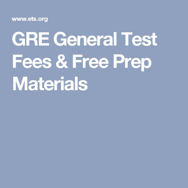 GRE General Test Fees & Free Prep Materials