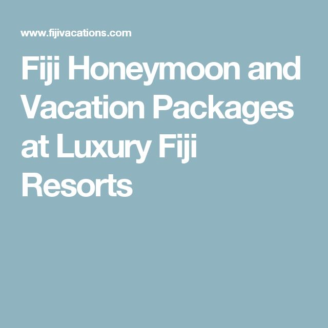 Fiji Honeymoon and Vacation Packages at Luxury Fiji Resorts