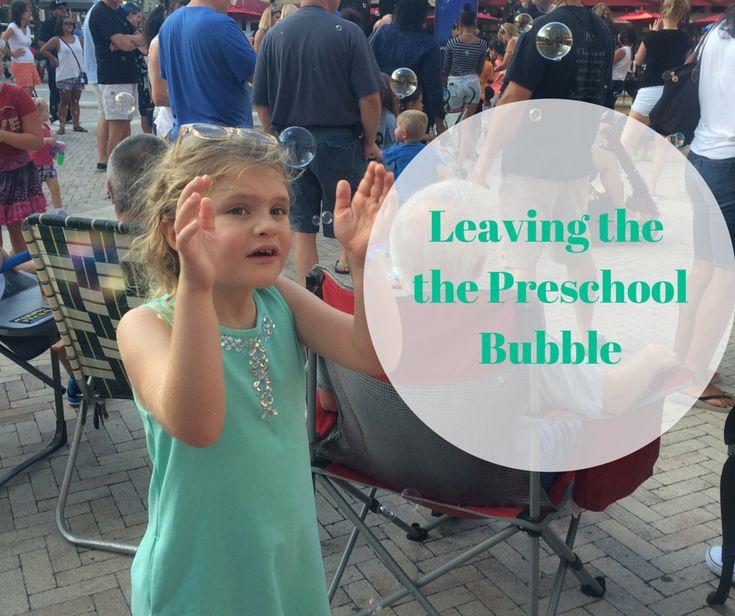 Leaving the Preschool Bubble