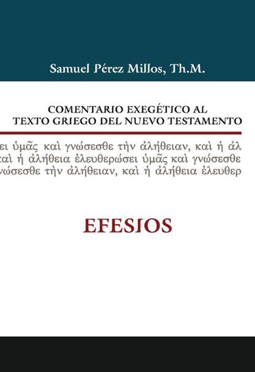 ISBN:978-84-8267-557-2 http://www.clie.es/wp-content/uploads/2014/12/9788482675572-comentario-exegetico-al-texto-griego-del-nuevo-testamento-efesios-1capitulo.pdf