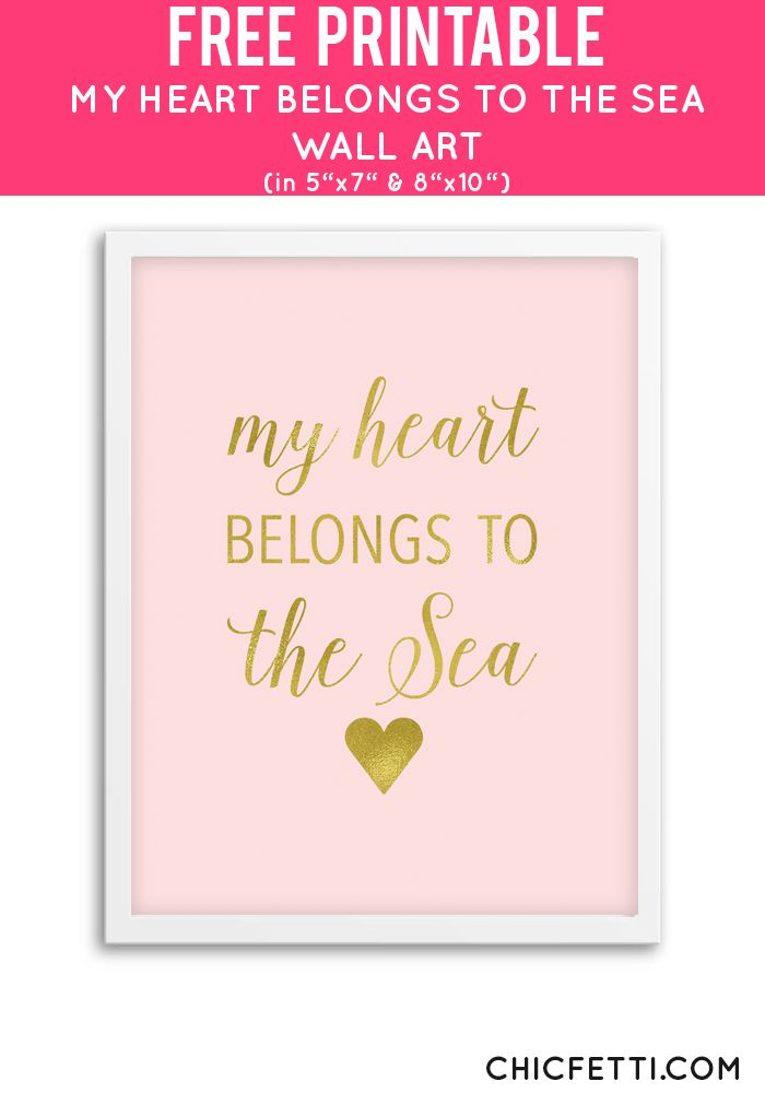 Free Printable My Heart Belongs to the Sea Art from @chicfetti - easy wall art DIY