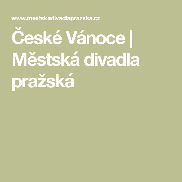 České Vánoce   Městská divadla pražská