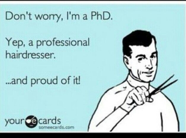 Phd Professional Hairdresser Hair Stylists Quotes Pinterest And Cosmetology
