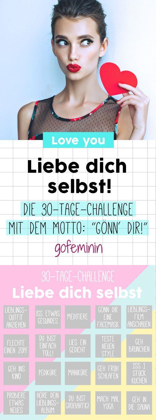 Liebe dich selbst: Mach mit bei der 30-Tage-Wohlfühl-Challenge!