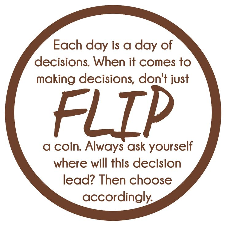 Why do the choices I make matter handout idea , talk about things that can help us make decisions and that it shouldn't be just a flip of a coin. Fill bags with FLIPZ pretzels!