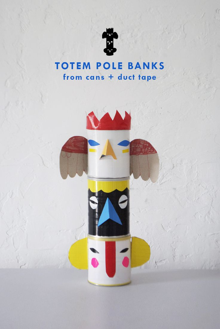 Totem Pole Banks from Cans and Duct Tape