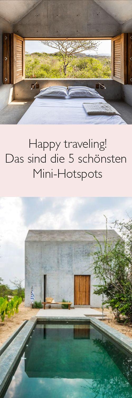 Wir verraten Euch die schönsten Mini-Hotels und Ferienhäuser für euren Sommerurlaub.