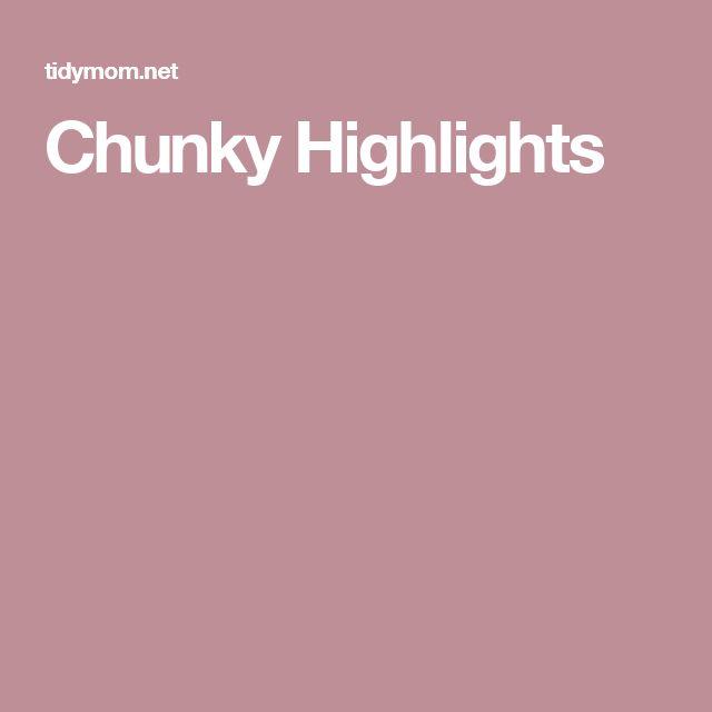 Chunky Highlights