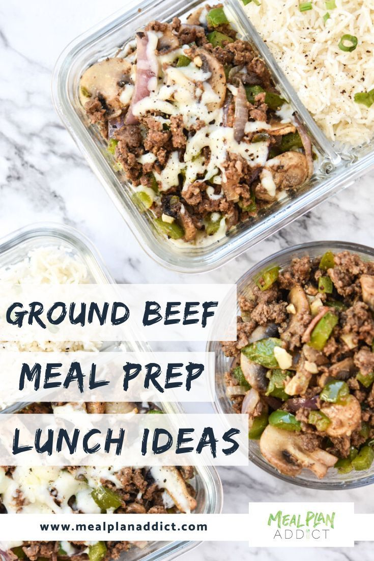 10 Ground Beef Meal Prep Lunch Ideas Meal Plan Addict In 2020 Lunch Meal Prep Fitness Meal Prep Prepped Lunches