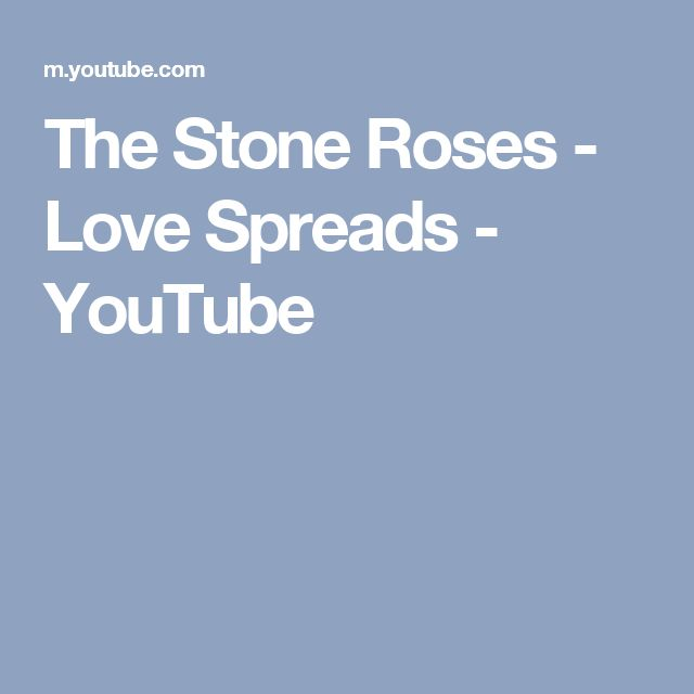 The Stone Roses - Love Spreads - YouTube