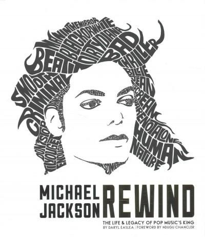 Michael Jackson Rewind: The Life & Legacy of Pop Music's King