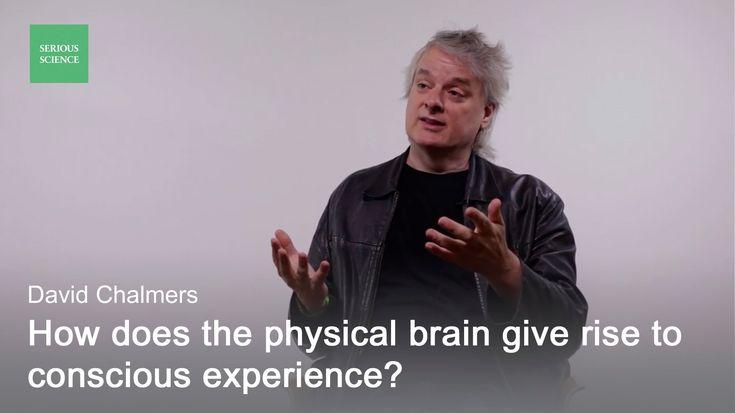 Hard Problem of Consciousness — David Chalmers