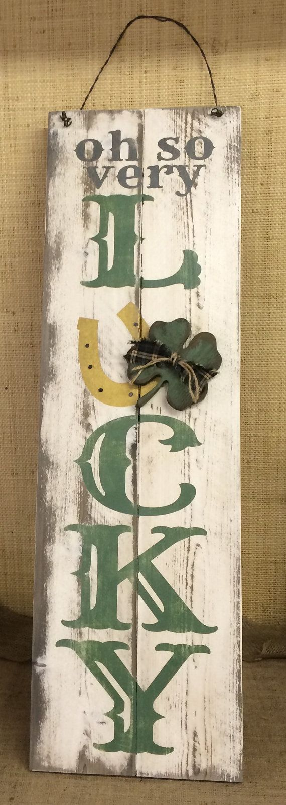 $32.00 Oh So Very LUCKY Shamrock / St. Patrick's Day Sign - Hand Made from Distressed,Western Red Cedar Wood