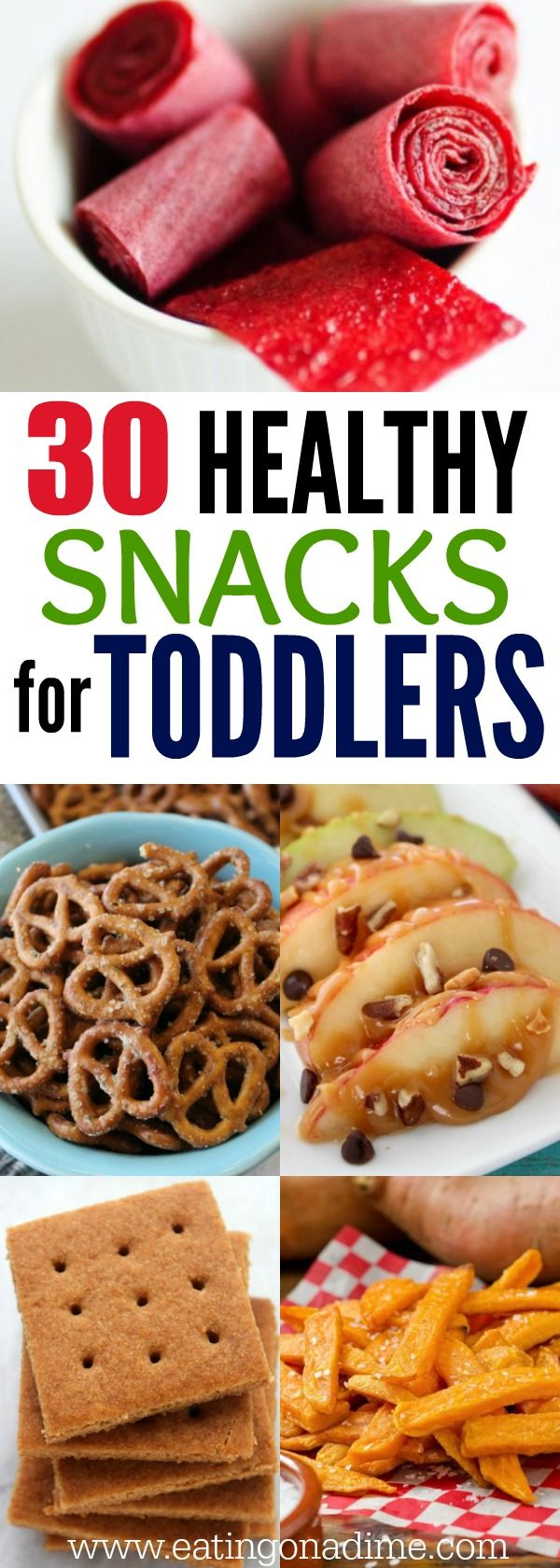 We have tons of healthy snacks for toddlers they will actually eat! Find 30 recipes that toddlers will love.They are budget friendly and easy to make!