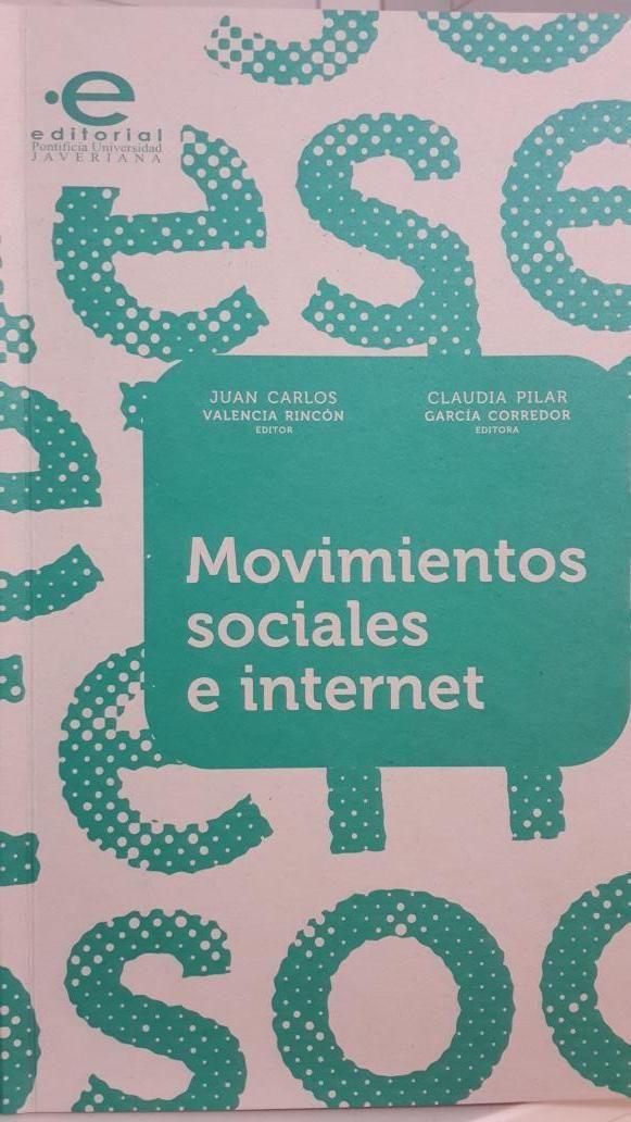 RT @JMPereira61: [Libro] Estudios sobre movimientos sociales, comunicación y tecnologías @Solano @vicdurcas @AFACOM_  @EditorialPUJ. http://t.co/xhljgrpIoG