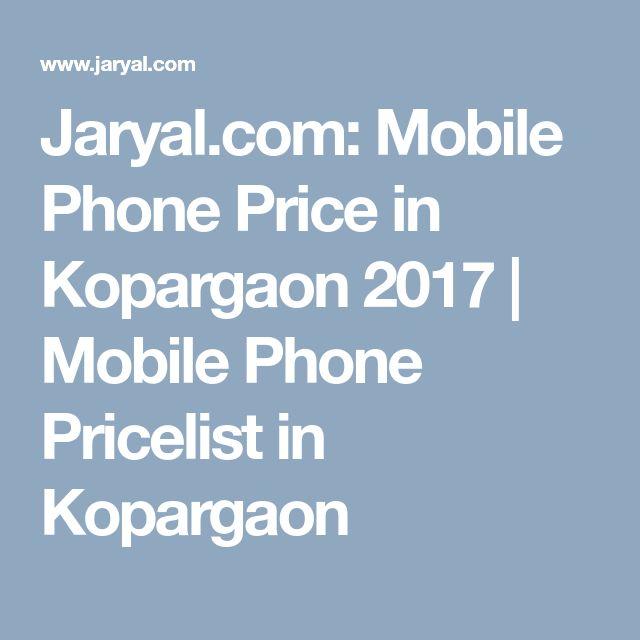 Jaryal.com: Mobile Phone Price in Kopargaon 2017 | Mobile Phone Pricelist in Kopargaon