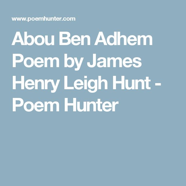 Abou Ben Adhem Poem by James Henry Leigh Hunt - Poem Hunter