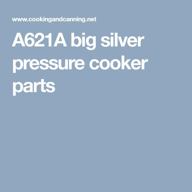 A621A big silver pressure cooker parts