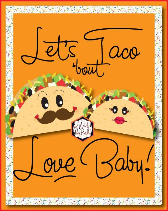 e6aad992c5e4 8x10 Let s Taco Bout Love Baby sign from a Taco Bout Love Valentine Taco  Party