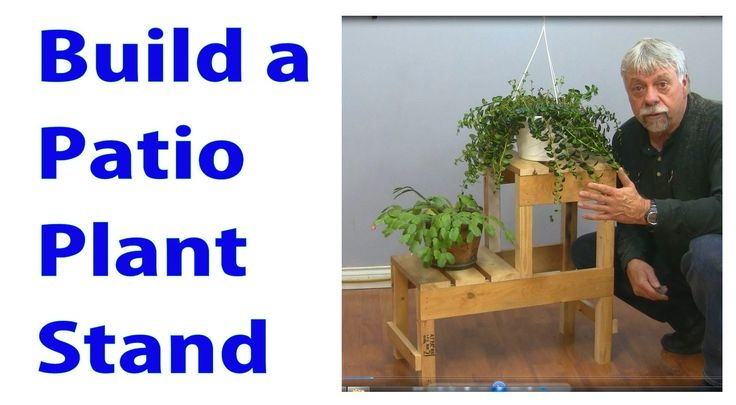 How to Build a Patio Plant Stand.