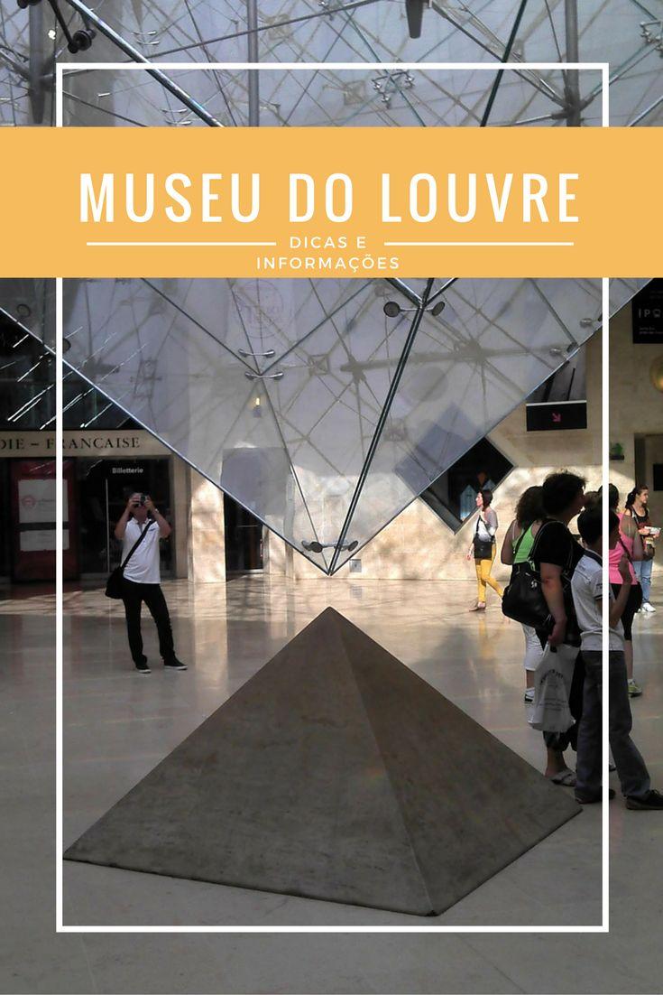 Museu do Louvre em Paris: Como Visitar, Como Chegar, Dicas e Informações