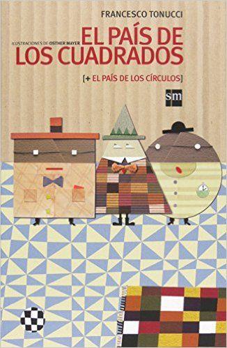 """El país de los cuadrados y de los círculos Albumes ilustrados: Amazon.es: Francesco Tonucci """"Frato"""", Osther Mayer: Libros"""