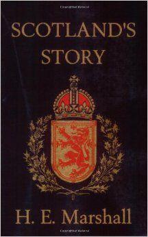 Scotland's History by H. E. Marshall