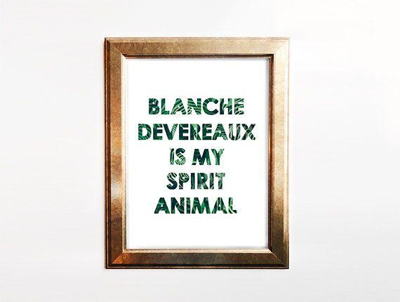 Golden Girls, Blanche Devereaux, spirit animal, funny quote print, fern art, Golden Girls quote, wall art, 80s art, banana leaf, office art by TheGlassMountain on Etsy https://www.etsy.com/listing/229538756/golden-girls-blanche-devereaux-spirit