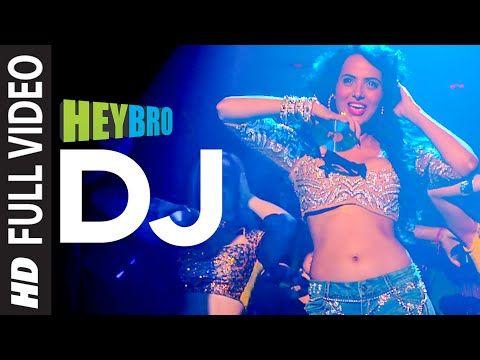 'DJ' FULL VIDEO Song | Hey Bro | Sunidhi Chauhan, Feat. Ali Zafar | Ganesh Acharya | T-Series - YouTube
