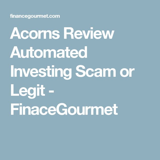 Acorns Review Automated Investing Scam or Legit - FinaceGourmet