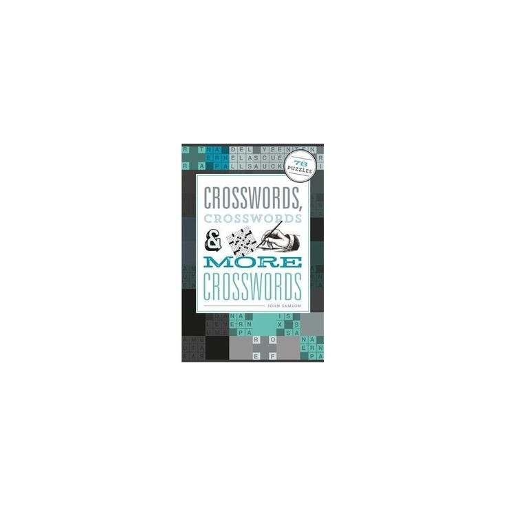 Crosswords, Crosswords & More Crosswords : Classic Recipes from Argentina, Brazil, Chile, Colombia,