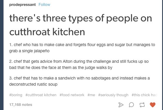 "Chefs, wyd? | Community Post: 22 ""Cutthroat Kitchen"" Tumblr Posts That'll Make…"