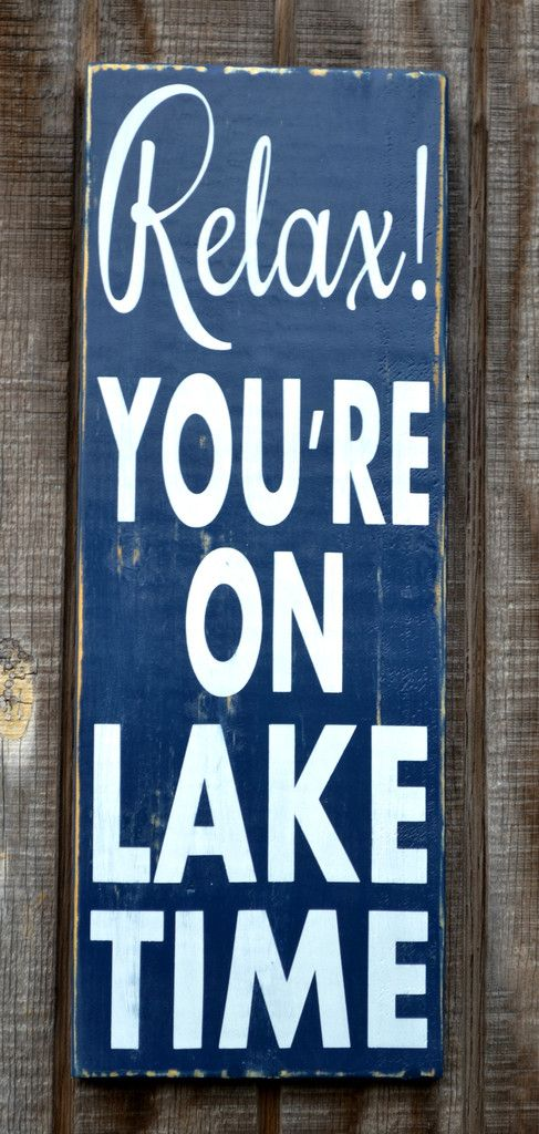 Lake House Decor Sign Relax You Re On Time Quotes Rustic Wood Painted Wall River Lakeside Living Cabin Back Porch