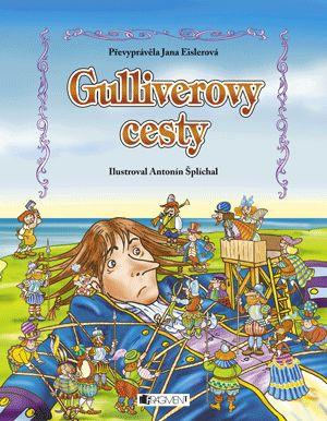 Gulliverovy cesty – pro děti   www.fragment.cz