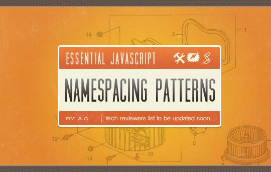 Namespacing Patterns, Object Literal Notation