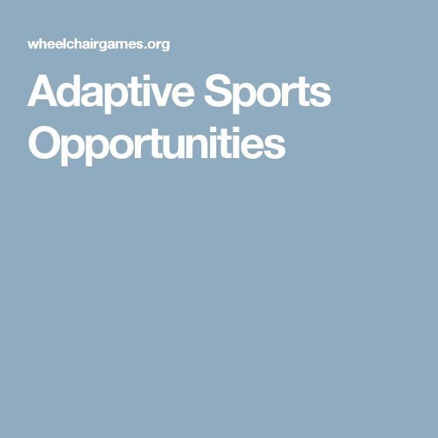 Adaptive Sports Opportunities