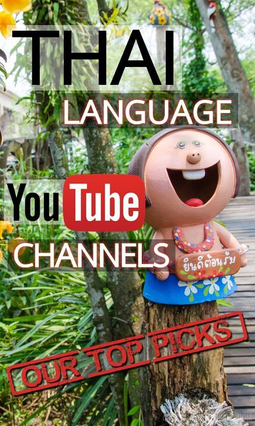 Thai Language YouTube Channels: Our Top Picks - Tieland to Thailand