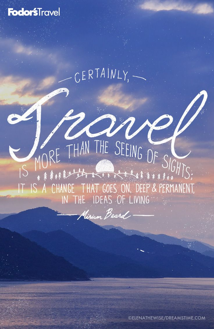 230 Best Travel Quotes Images On Pinterest Adventure