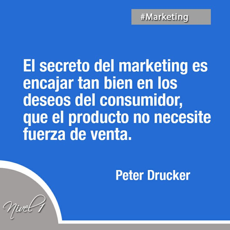 El secreto del #marketing... #PeterDrucker