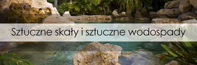 Sztuczne skały i sztuczne wodospady