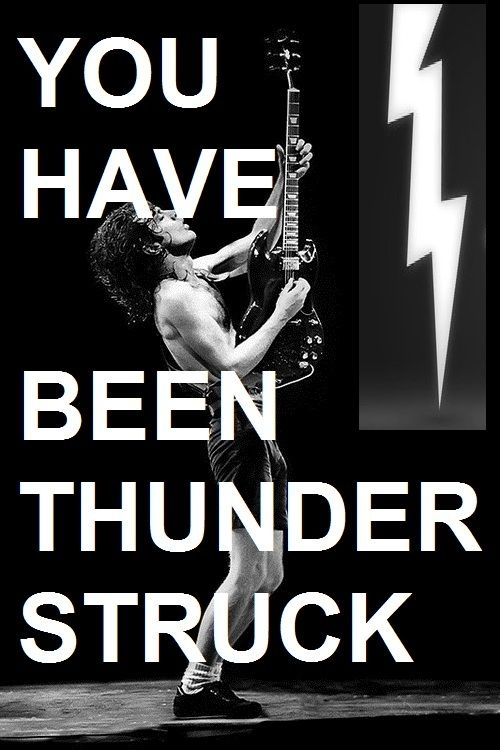 AC/DC THUNDERSTRUCK!  One of the best opening riffs. Period. (PDD)