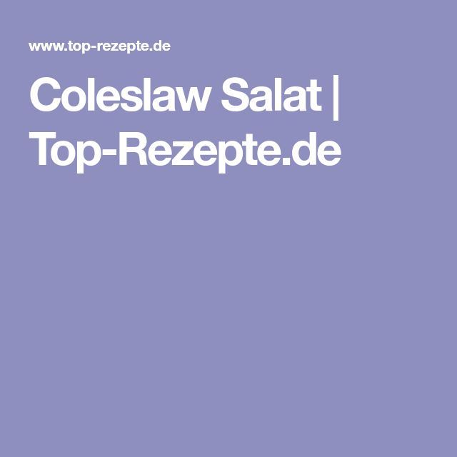 Coleslaw Salat   Top-Rezepte.de