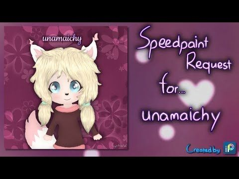Speedpaint Request - for... unamaichy - YouTube