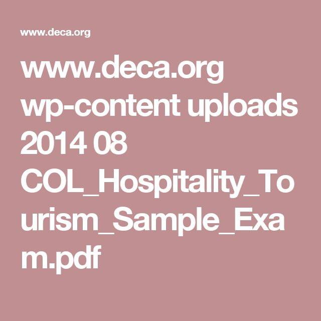 www.deca.org wp-content uploads 2014 08 COL_Hospitality_Tourism_Sample_Exam.pdf