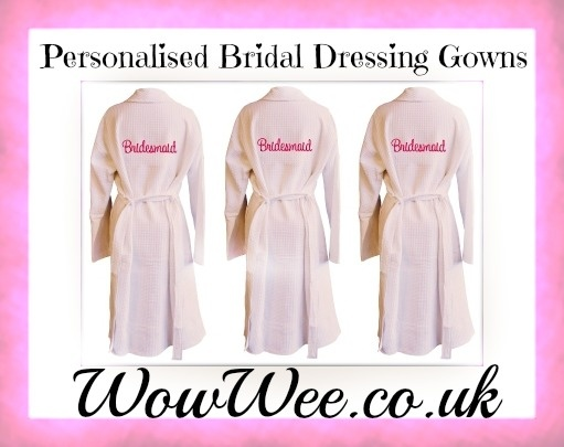 Personalised Bridal Dressing Gowns at WowWee.co.uk