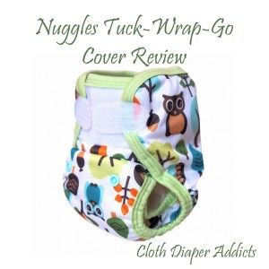 Nuggles Tuck-Wrap-Go Cover Review (Cloth Diaper Addicts)