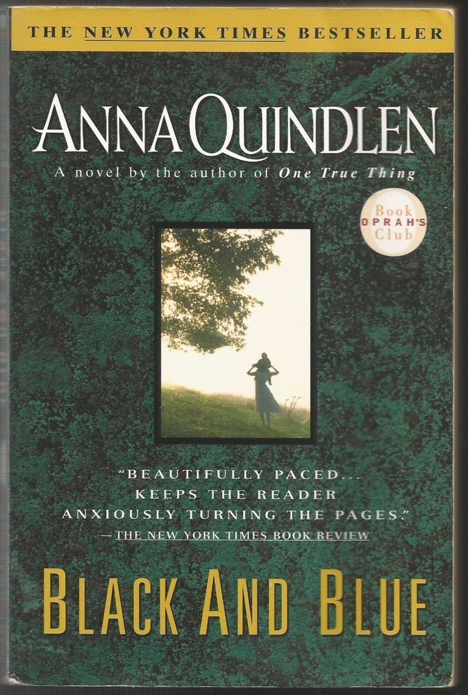 Black and Blue by Anna Quindlen (2000, Paperback)