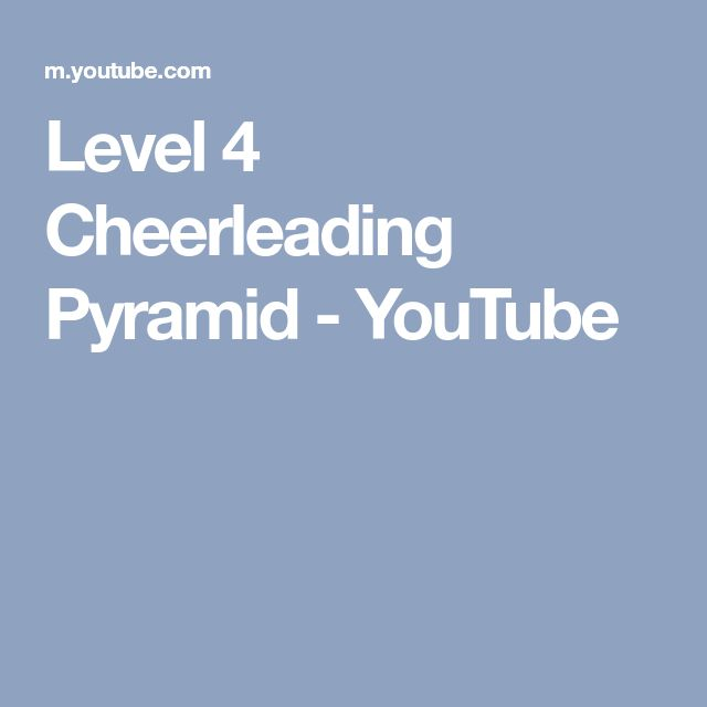 Level 4 Cheerleading Pyramid - YouTube