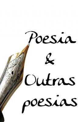 """Você ainda não leu o livro """"Poesia & Outras Poesias"""" no Wattpad? O livro já possui mais de 1.300 leituras.  O livro """"Poesia & Outras Poesias"""" reúne poesias de diversos gêneros, todas fáceis e divertidas de se ler. Poesia para todos os gostos e idades. """"Poesia & Outras Poesias"""" é um prato cheio para quem gosta deste curioso gênero literário."""